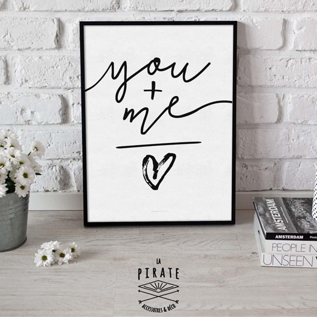 """Affiche Noir & Blanc """"YOU+ME = LOVE"""""""