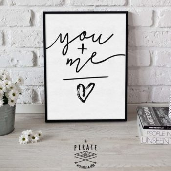 "Affiche Noir & Blanc ""YOU+ME = LOVE"""