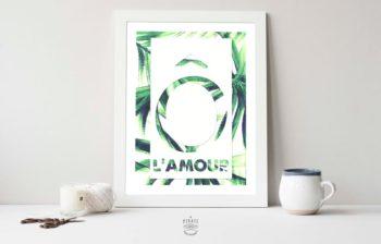 """Affiche """"Ô L'AMOUR"""" - Décoration Murale - Feuilles tropicales"""