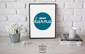 Affiche déco good karma noire