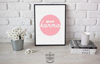 Affiche déco good karma Rose