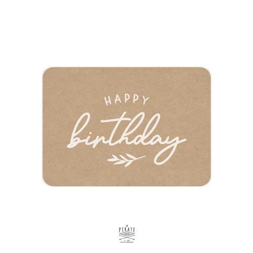 Carte anniversaire happy birthday imprimée en blanc sur papier kraft recyclé, avec espace d'écriture prévu au verso pour souhaitez un heureux anniversaire