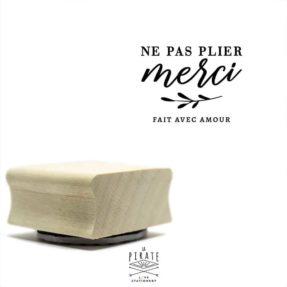 """Tampon """"Ne pas plier merci"""", tampon packaging"""