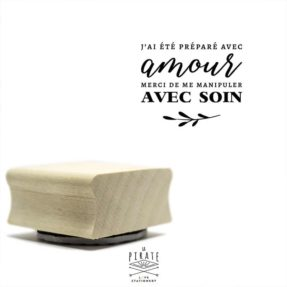 """Tampon """"Préparé avec amour, manipuler avec soin"""", tampon packaging"""